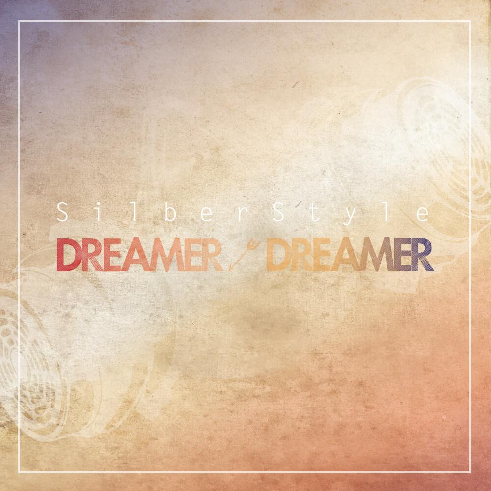 "SILBERSTYLE ""Dreamer Dreamer"""