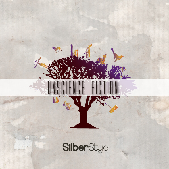 "SILBERSTYLE ""Unscience Fiction"""