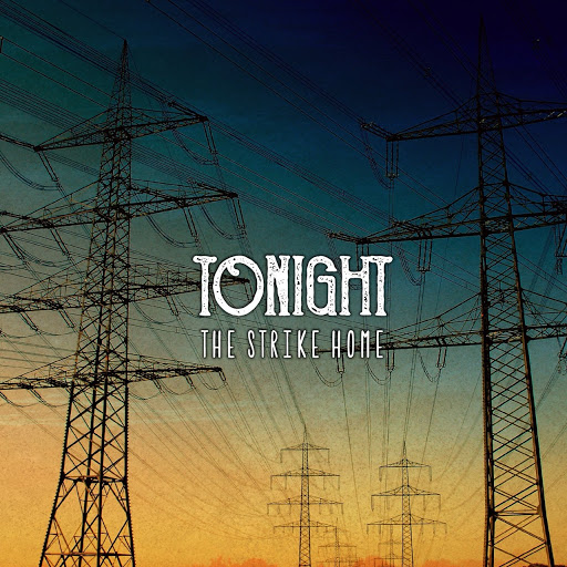 "THE STRIKE HOME ""TONIGHT"""